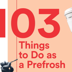 103 Things to Do as a Prefrosh